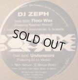 """DJ Zeph - Floor Wax/Underscore  12"""""""