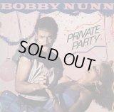 Bobby Nunn - Private Party  LP