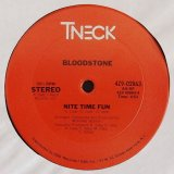 Bloodstone - We Go A Long Way Back/Nite Time Fun  12""