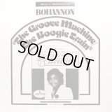 Bohannon - The Groove Machine/The Boogie Train  12""