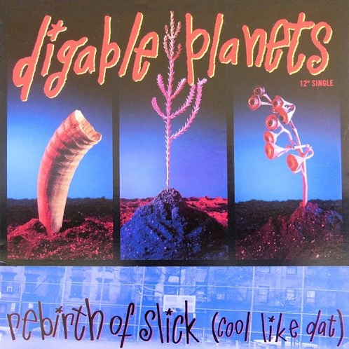 Digable Planets - Rebirth Of Slick (Cool Like Dat) 12 ...