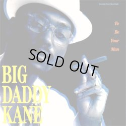 画像1: Big Daddy Kane - To Be Your Man/Ain't No Stoppin' Us Now  12""