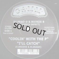 """画像1: DJ Prao-D & Boogie B - Coolin' With The P/I'll Catch/Breaks Seminar Pt.6 & Pt.7  12"""""""