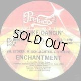Enchantment - Feel Like Dancin'  12""