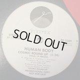 "Human Body - Cosmic Round Up  12"""