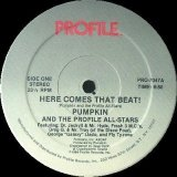 Pumpkin And The Profile All-Stars  -  Here Comes That Beat !  12""