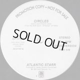 Atlantic Starr - Circles  12""