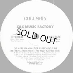 """画像1: C&C Music Factory - Do You Wanna Get Funky-Got To Be Real (Robi-Rob's Hip-Hop Junkies Mix)/Do You Wanna Get Funky (CJ Mackintosh Mix)  12"""""""