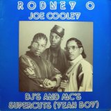 "Rodney O & Joe Cooley - DJ's And MC's/Supercuts (Yeah Boy)  12"""