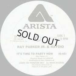 """画像1: Ray Parker Jr. & Raydio - It's Time To Party Now  12"""""""