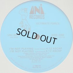 画像1: Ultimate Force - I'm Not Playing  12""