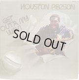Houston Person - Get Out'a My Way! LP