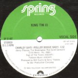"""King Tim III  (extended member of Fatback) - Charley Says ! (Roller Boogie Baby)  12"""""""