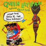 Queen Latifah Featuring De La Soul - Mama Gave Birth To The Soul Children  12""