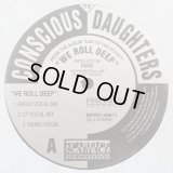 The Conscious Daughters - We Roll Deep (6Vers Promo)  12""