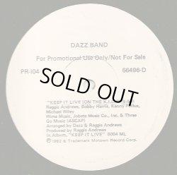 """画像1: Dazz Band/Ozone - Keep It Live (On The K.I.L)/Li'l Suzy  12"""""""