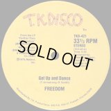 """Freedom - Get Up And Dance/You've Just Got To Be The One  12"""""""