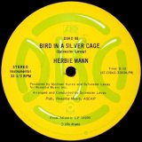 Herbie Mann - Bird In A Silver Cage/The Piper  12""