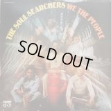 The Soul Searchers - We The People  LP
