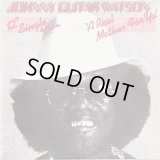 """Johnny Guitar Watson - A Real Mother For Ya  12"""""""
