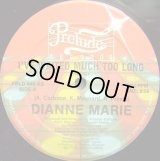 Dianne Marie - I've Waited Much Too Long  12""