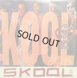 """画像1: Kool Skool - You Can't Buy My Love/Make Up Your Mind  12"""""""
