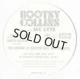 Bootsy Collins - I'm Leavin' You (Gotta Go, Gotta Go) featuring MC Lyte/Do The Freak (Classic Freak Mix)  12""