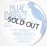Barbara Jayne - I Like The Way You Move  12""