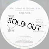 Colors - Am I Gonna Be The One  12""