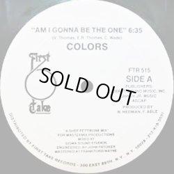 """画像1: Colors - Am I Gonna Be The One  12"""""""