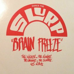 "画像1: V.A - Dance The Slurp ""Brain Freeze"" 1   LP"