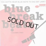 V.A - Blue Break Beats Volume Two  (You Gotta Hear Blue Note To Dig Def Jam)   2LP