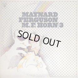 画像1: Maynard Ferguson - M.F. Horn | 3   LP