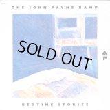 The John Payne Band - Bedtime Stories  LP