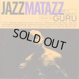 Guru - Jazzmatazz Volume II (The New Reality)  2LP