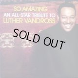 V.A - So Amazing : An All-Star Tribute To Luther Vandross  2LP