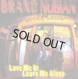 """Brand Nubian - Love Me Or Leave Me Alone/The Travel Jam  12"""""""