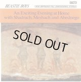 Beastie Boys - An Exciting Evening At Home With Shadrach, Meshach And Abednego  EP