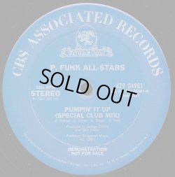 画像2: P. Funk All-Stars - Pumpin' It Up (Special Club Mix)/Pumpin' It Up  12""
