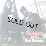 """Black Maddness - Wild Brooklyn Bandits  12"""""""